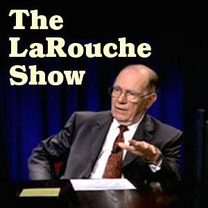 The LaRouche Show
